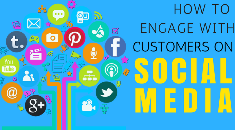 How To Engage With Customers On Social Media