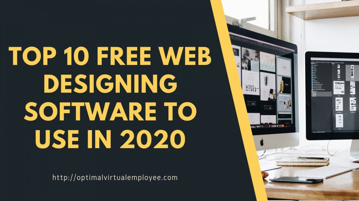 Top 10 Free Web Designing Software to Use in 2020