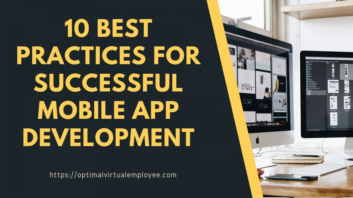 10 Best Practices for Successful Mobile App Development