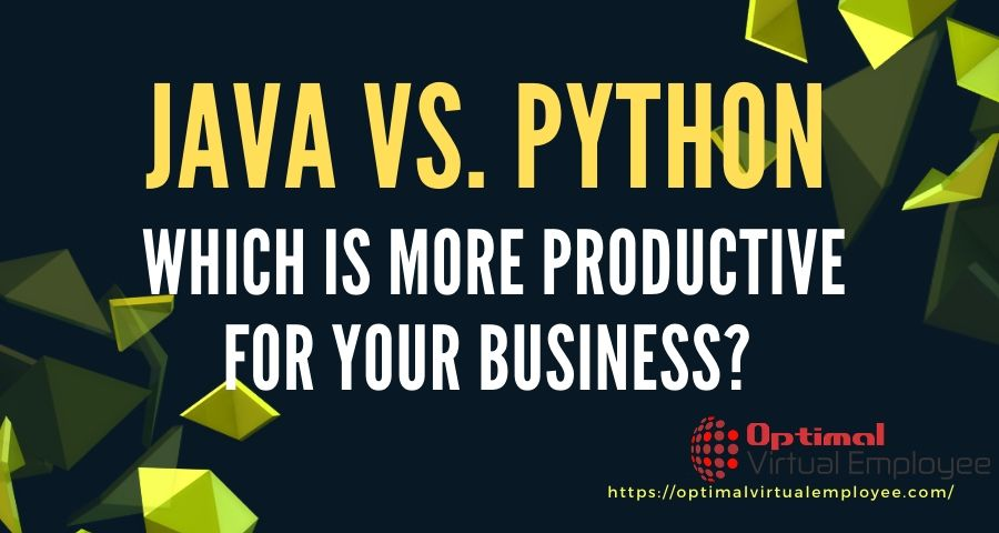 Java Vs. Python: Which Is More Productive For Your Business?