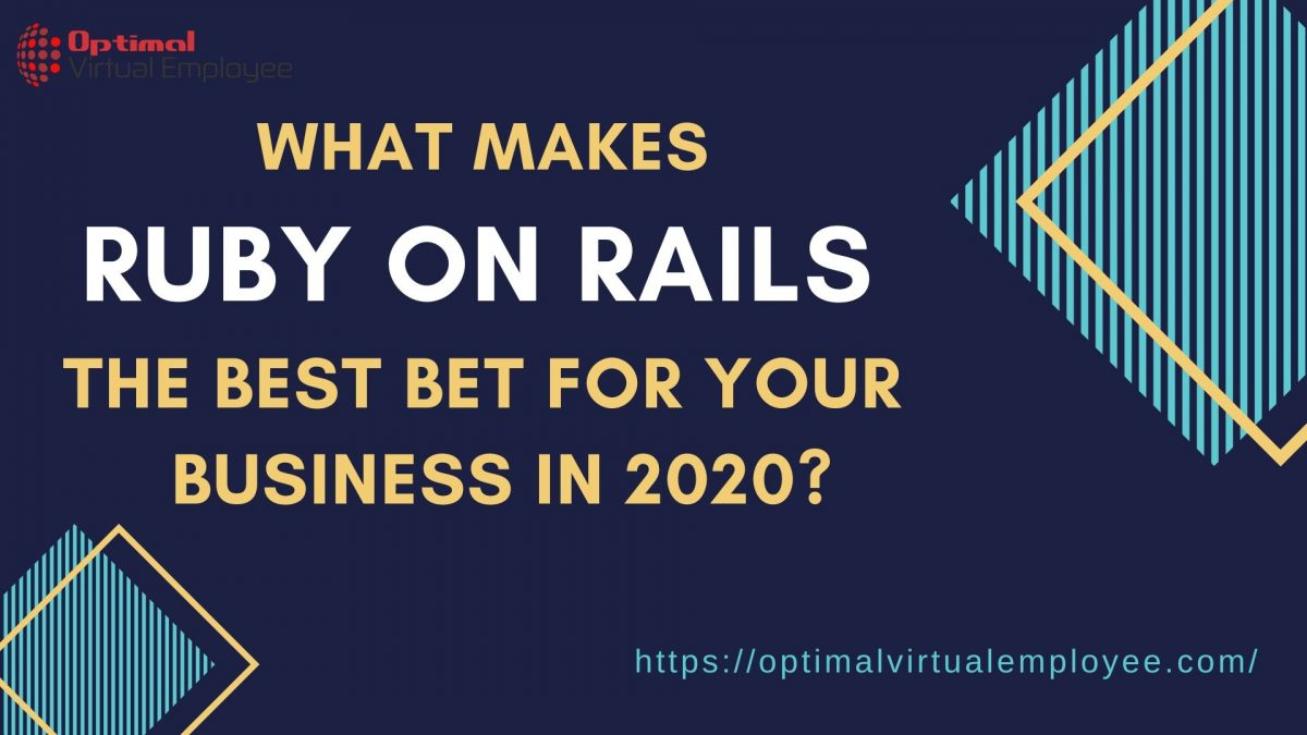 What Makes Ruby on Rails the Best Bet For Your Business in 2020?