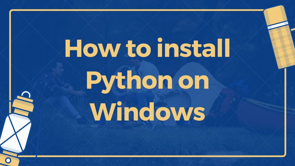 How to install Python Windows