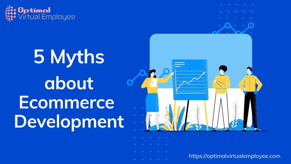 5 Myths about Ecommerce Site Development