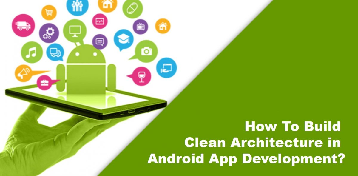 How To Build Clean Architecture in Android App Development?