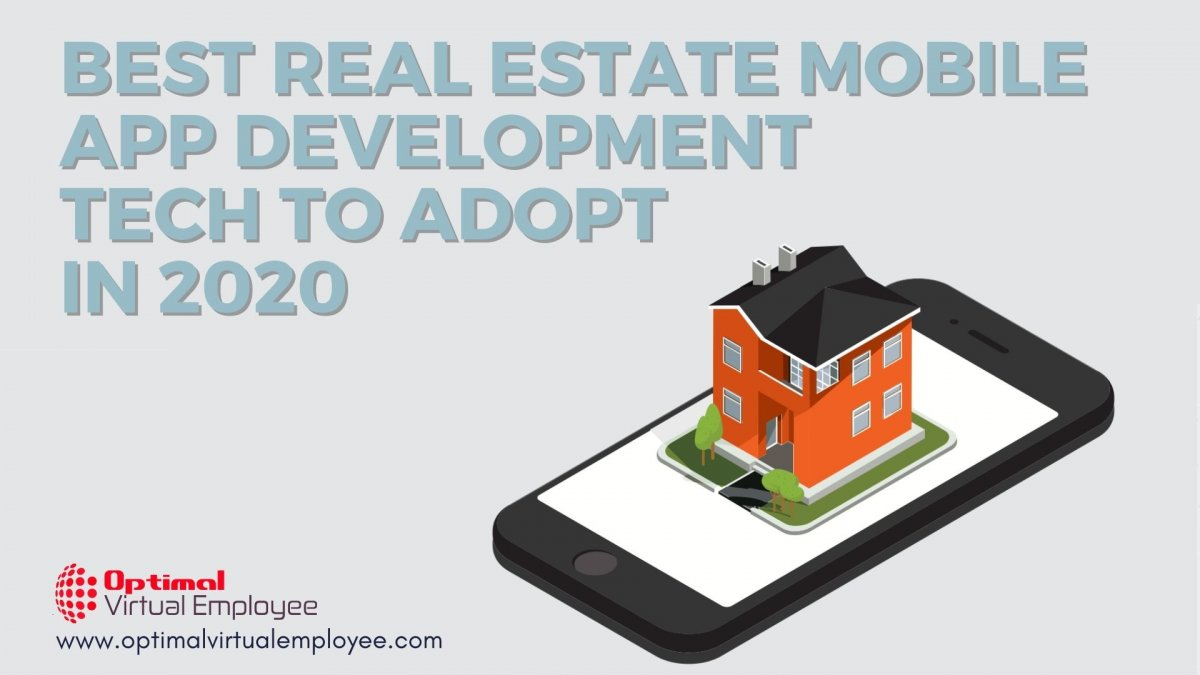Best Real Estate Mobile App Development Technologies to Incorporate in 2020