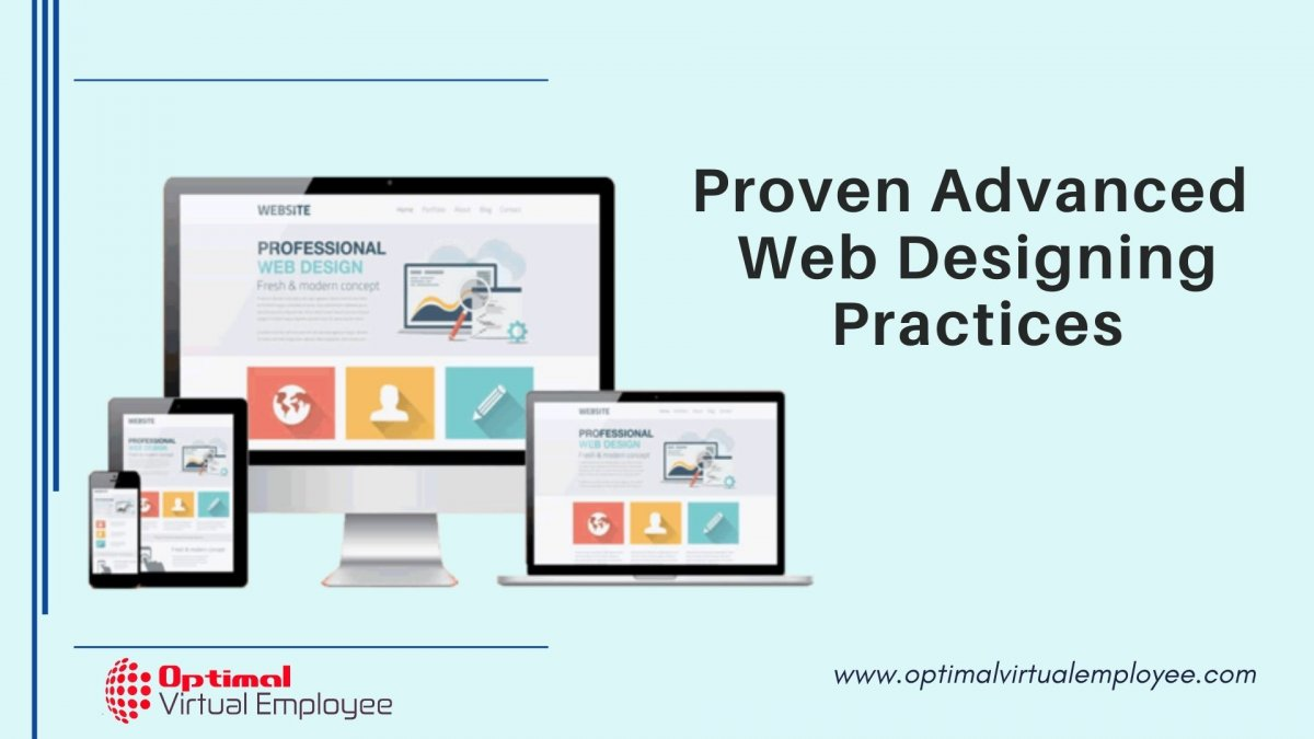 Website Design: Tried and Tested Advanced Practices Every Business Must Use