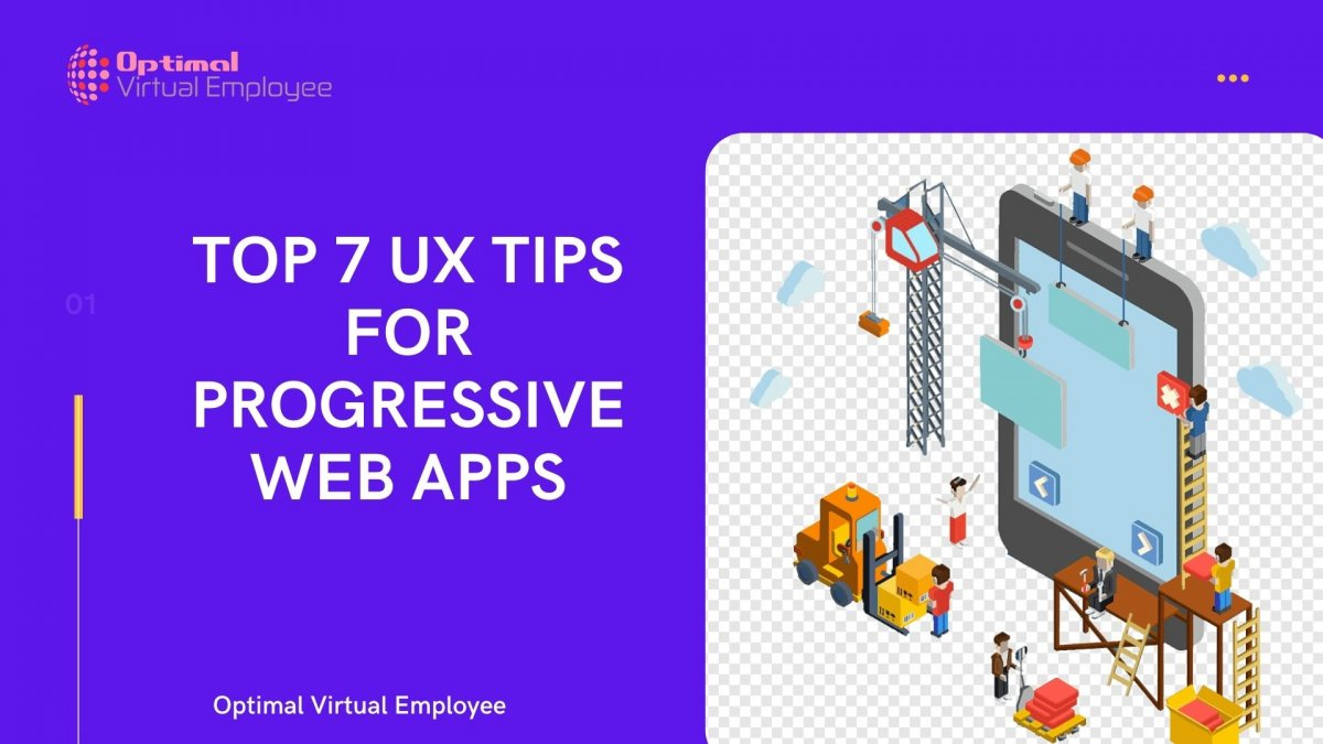 Top 7 UX Tips For Progressive Web Apps
