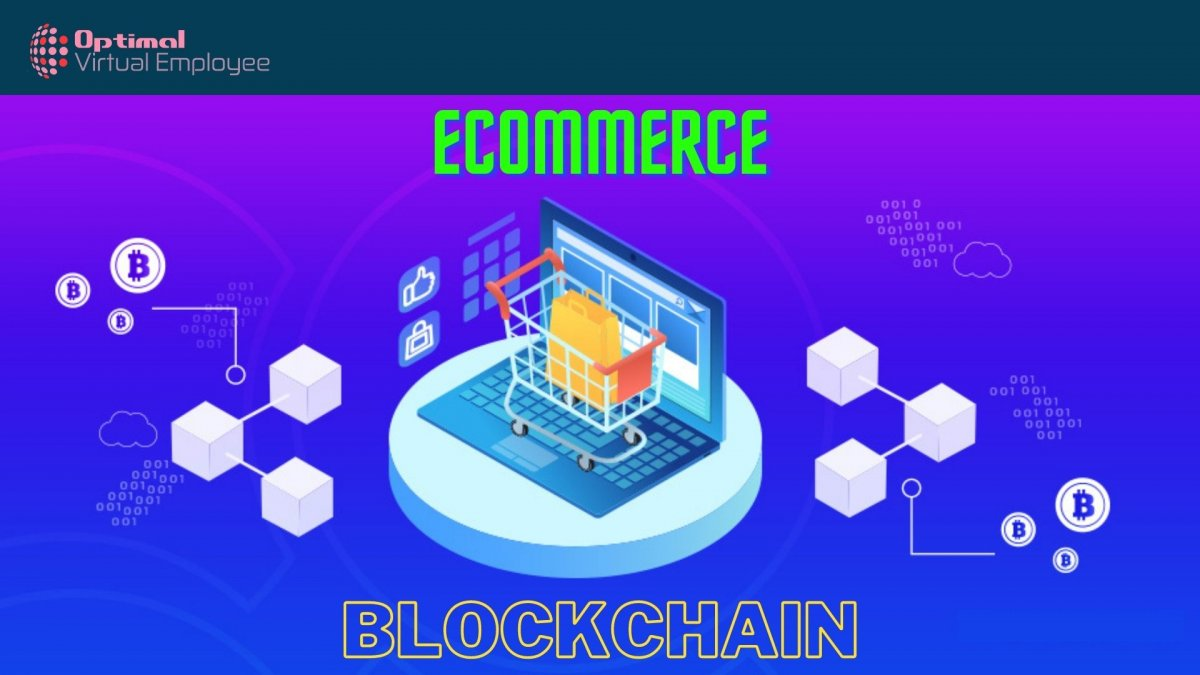 How Blockchain is Revolutionizing Ecommerce Industry