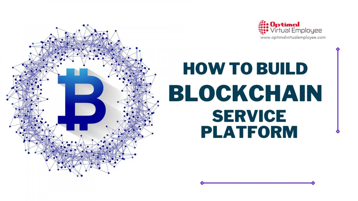 How to Build a Blockchain as a Service Platform?