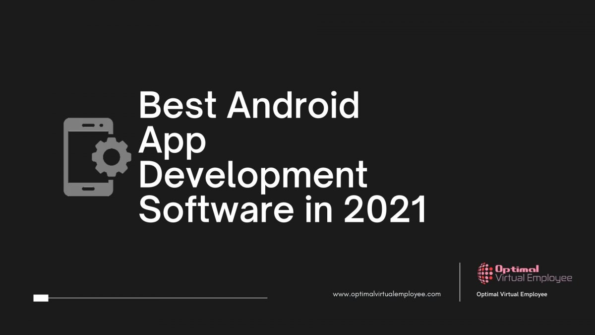 Best Android App Development Software in 2021