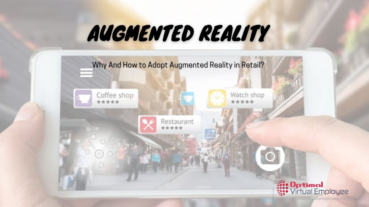 Why And How to Adopt Augmented Reality in Retail?