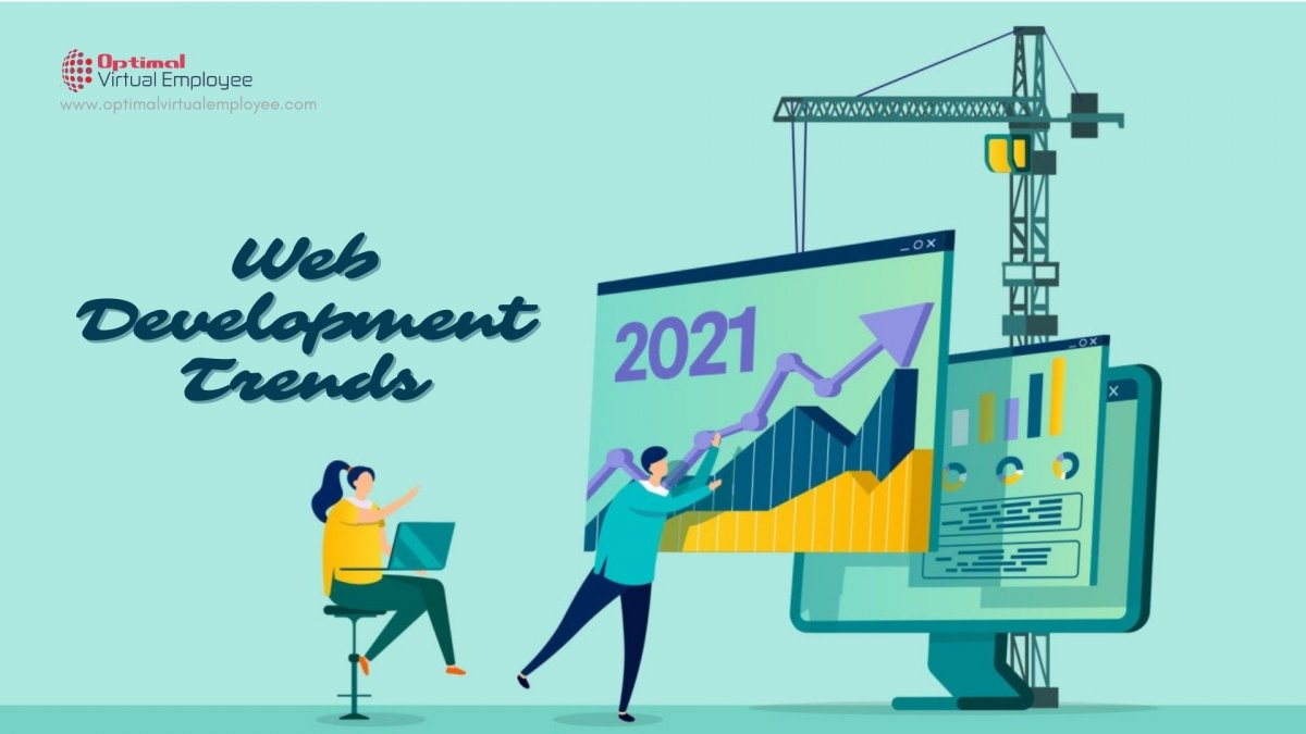 Top Web Development Trends to Practice In 2021