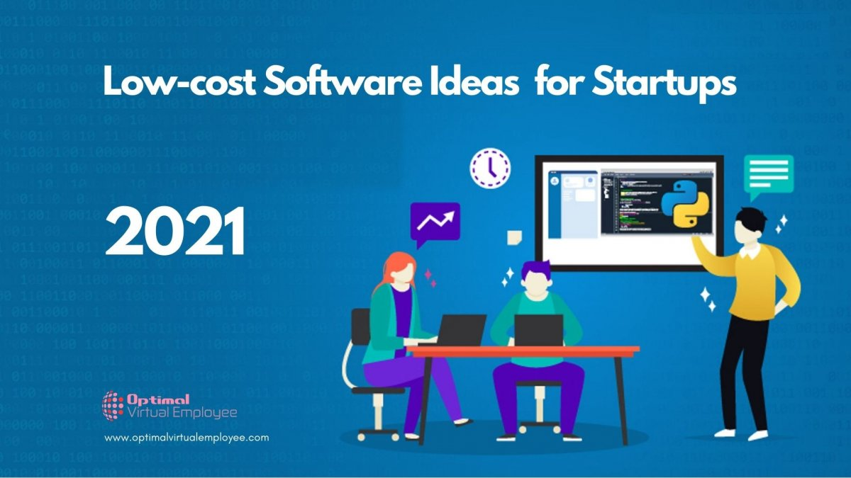 Low Cost Amazing Software Ideas for Startups in 2021