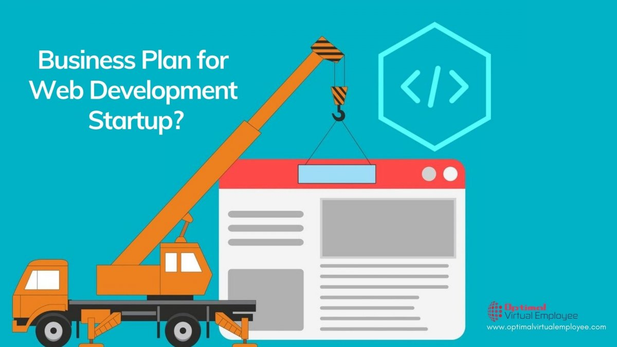 How To Make Perfect Business Plan For Your Web Development Startup?