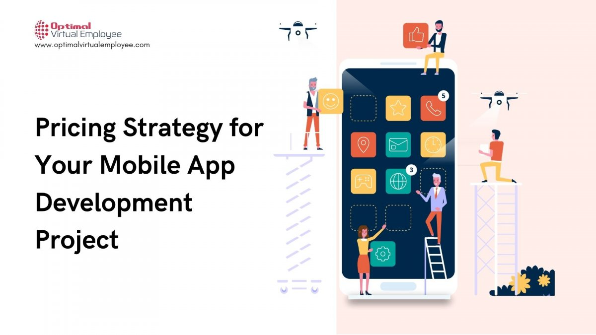How to Choose a Pricing Strategy for Your Mobile App Development Project?