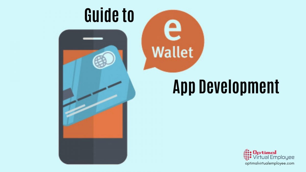 The Complete Guide to E-wallet Mobile App Development