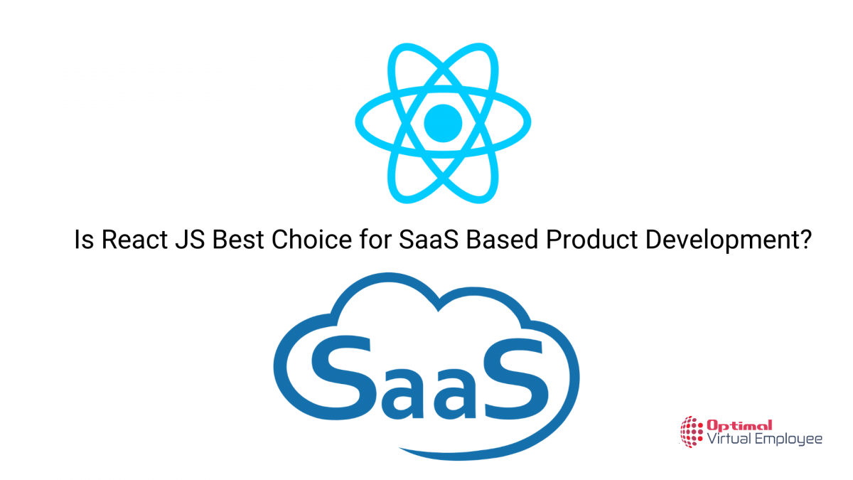 Why is React JS Best Choice for SaaS Based Product Development?