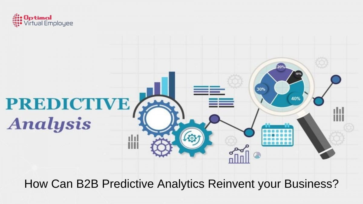 How Can B2B Predictive Analytics Reinvent your Business?