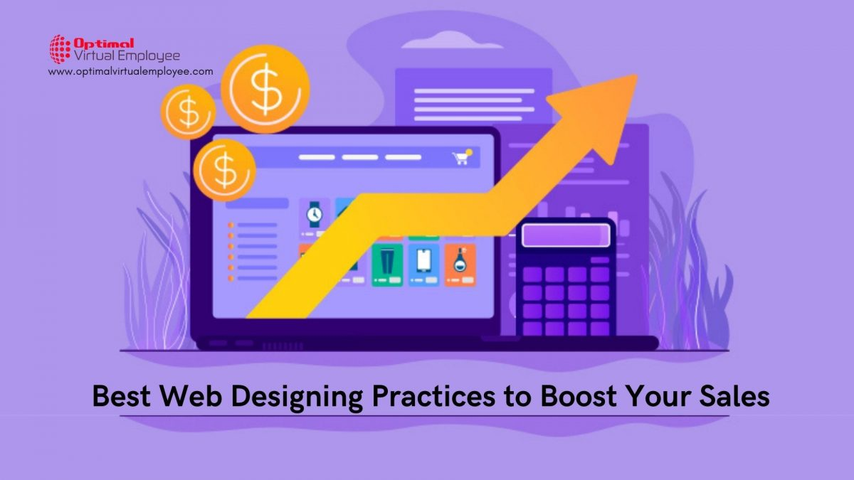 Researched Based Web Designing Practices to Boost Your Sales