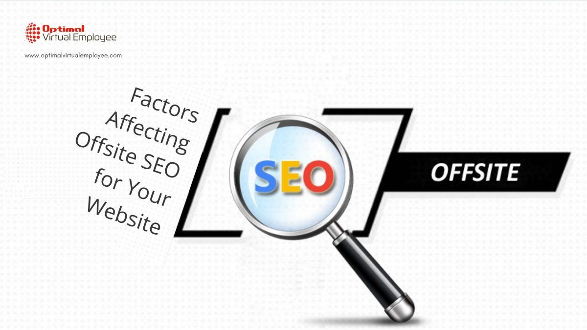 Factors Affecting Offsite SEO for Your Website